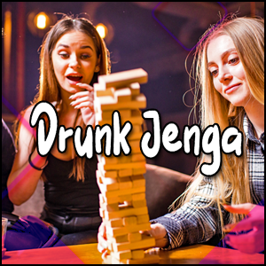 Drunk Jenga Drinking Games Tipsy Tower Fun With Friends 2021