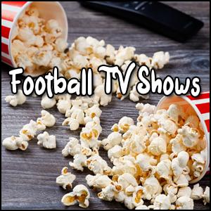 Football TV Shows