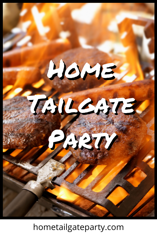 Home Tailgate Party - Tips for your next Football party 2021